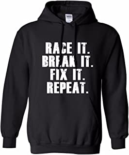 race it break it fix it repeat hoodie