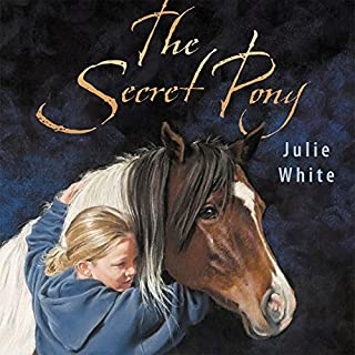 The Secret Pony                   By:                                                                                                                                 Julie White                               Narrated by:                                                                                                                                 Nikki Tate-Stratton                      Length: 2 hrs and 58 mins     6 ratings     Overall 4.5