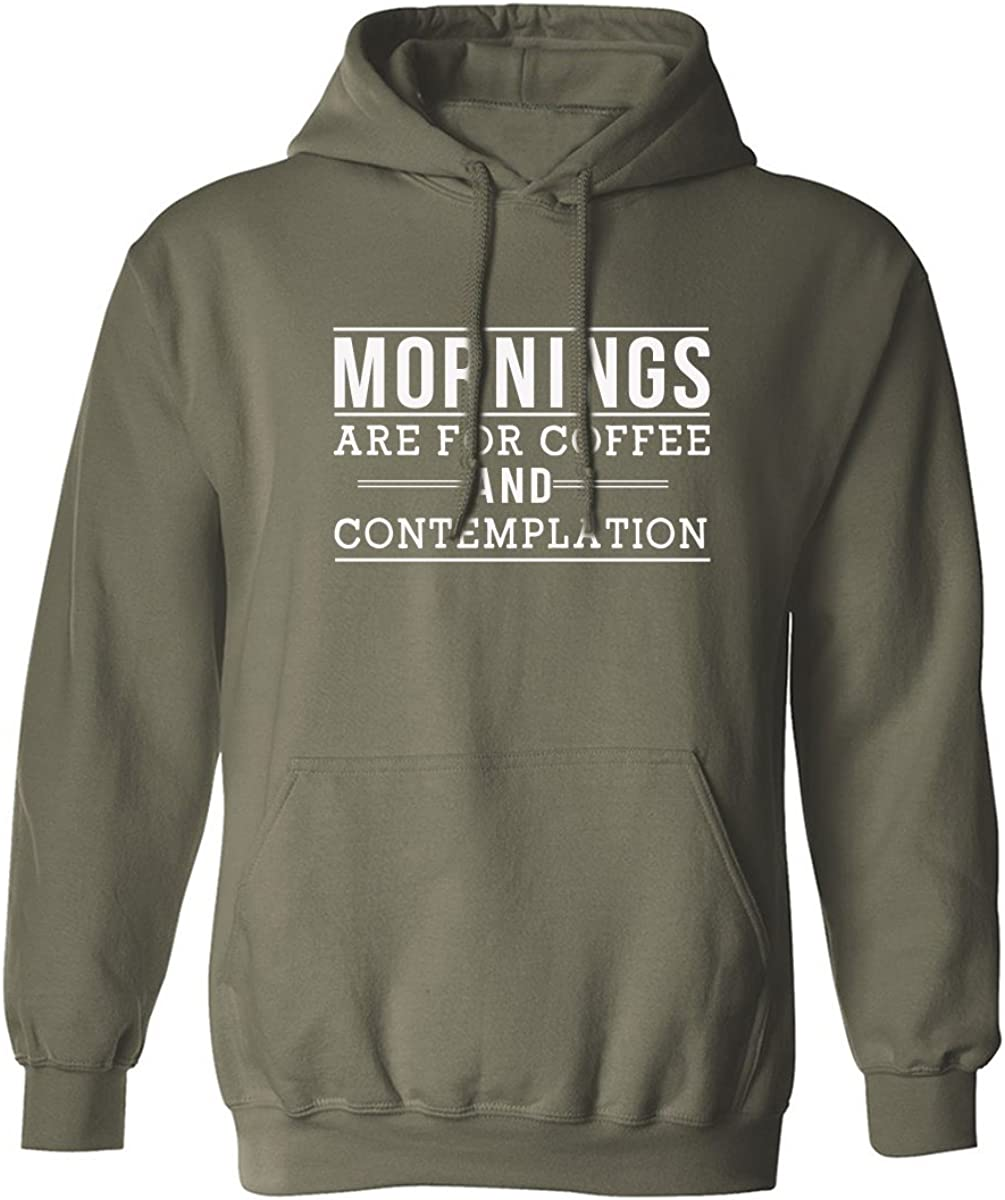 Mornings are for coffee and contemplation Adult Hooded Sweatshirt
