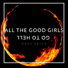All the Good Girls Go to Hell (For Cello and Piano)