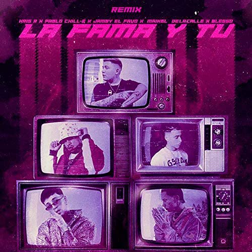 Kris R., Pablo Chill-E & Jamby El Favo feat. Maikel Delacalle & Blessd