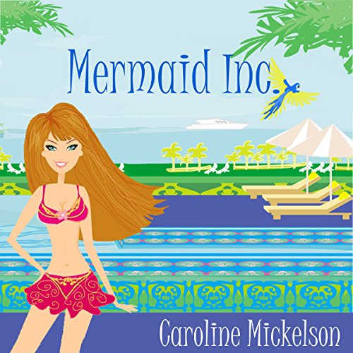 Mermaid Inc.: A Romantic Comedy audiobook cover art