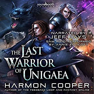 The Last Warrior of Unigaea audiobook cover art