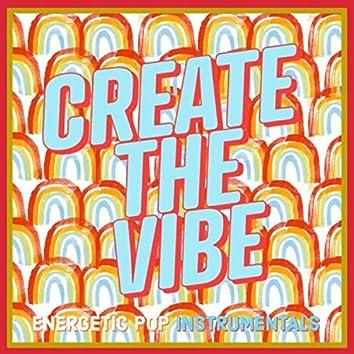 Create The Vibe: Energetic Pop Instrumentals