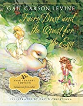 Fairy Dust and the Quest for the Egg: 10th Anniversary Edition (A Fairy Dust Trilogy Book)