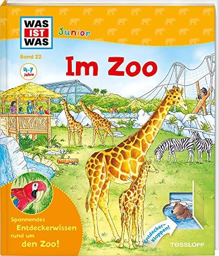 WAS IST WAS Junior Band 22. Im Zoo: Welche Tiere leben im Zoo? Was fressen die Eisbären? Wer ist nachts wach?
