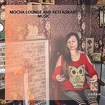 Mocha Lounge And Restaurant Music