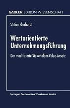 Wertorientierte Unternehmungsführung: Der modifizierte Stakeholder-Value-Ansatz (German Edition)