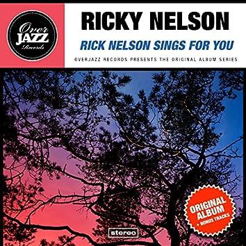 Rick Nelson Sings For You (Original Album Plus Bonus Tracks 1963)