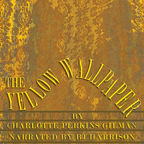 The Yellow Wallpaper [Classic Tales Edition] cover art
