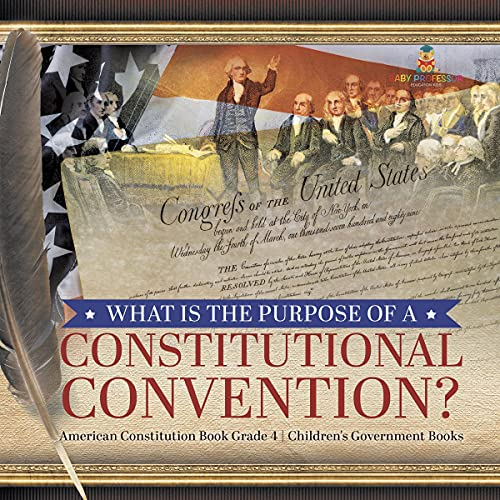 What Is the Purpose of a Constitutional Convention? cover art