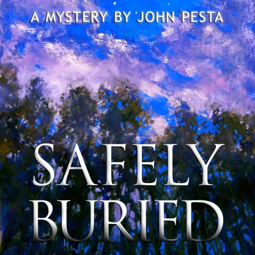 Safely Buried audiobook cover art
