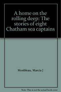 A home on the rolling deep: The stories of eight Chatham sea captains