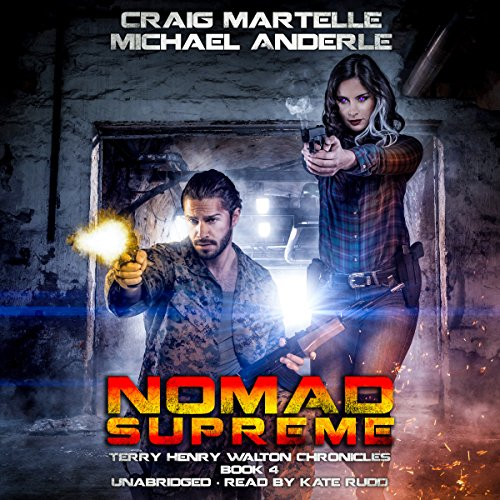 Nomad Supreme: A Kurtherian Gambit Series     Terry Henry Walton Chronicles, Book 4              Autor:                                                                                                                                 Craig Martelle,                                                                                        Michael Anderle                               Sprecher:                                                                                                                                 Kate Rudd                      Spieldauer: 7 Std. und 7 Min.     2 Bewertungen     Gesamt 5,0