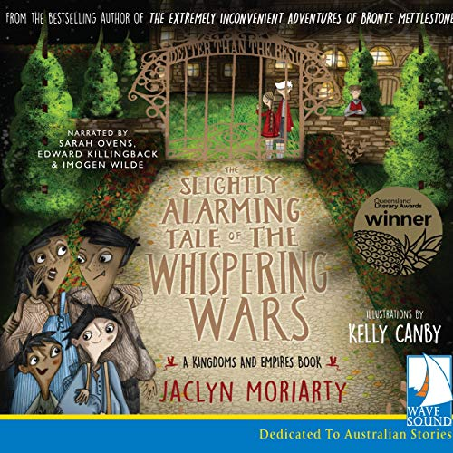 The Slightly Alarming Tale of the Whispering Wars audiobook cover art