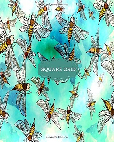 Square Grid: Square Grid Journal; Beehive; Bees Turquoise Background; Square Grid Notes; Notebook; Math; 142 Pages; Accounting; Finance; Gift; 8x10 Large (Squared Notebooks)