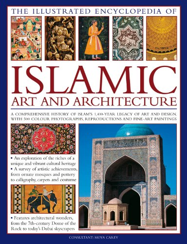 Compare Textbook Prices for The Illustrated Encyclopedia of Islamic Art and Architecture: A Comprehensive History of Islam's 1,400-Year Legacy of Art and Design, With 500 Color Photographs, Reproductions and Fine-Art Paintings Illustrated Edition ISBN 9780754820871 by Carey, Moya