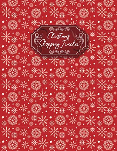 Christmas Shopping Tracker: Christmas Planner and Holiday Organiser - Plan Cards, Gifts, Budget, Shopping Lists - Everything you Need to Plan your Perfect Christmas