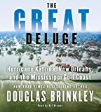 The Great Deluge CD: Hurricane Katrina, New Orleans, and the Mississippi Gulf Coast
