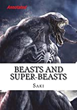 Beasts and Super Beasts Annotated by Saki