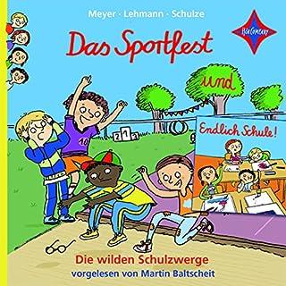 Das Sportfest und Endlich Schule! (Die wilden Schulzwerge 1& 2) Titelbild