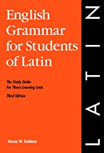 English Grammar for Students of Latin: The Study Guide for Those Learning Latin, 3rd edition (O&H Study Guide) (English Grammar Series)