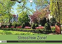 Stressfreie Zone! Parks und gruene Oasen in Augsburg (Wandkalender 2022 DIN A4 quer): Orte der Entspannung fuer Augsburgs Einwohner (Monatskalender, 14 Seiten )