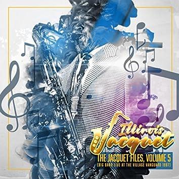 The Jacquet Files, Vol. 5 (Big Band Live at the Village Vanguard 1987)