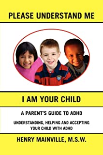 Please Understand Me, I Am Your Child