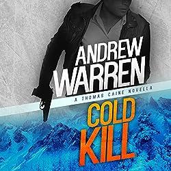 Cold Kill: A Thomas Caine Novella thumbnail