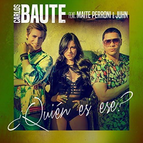 Carlos Baute feat. Maite Perroni & Juhn