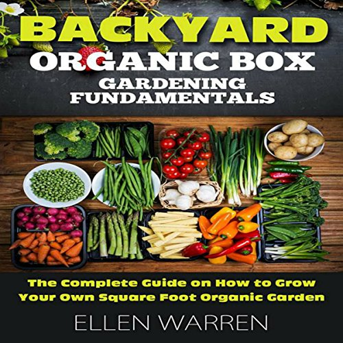 Gardening: Backyard Organic Box Gardening Fundamentals audiobook cover art