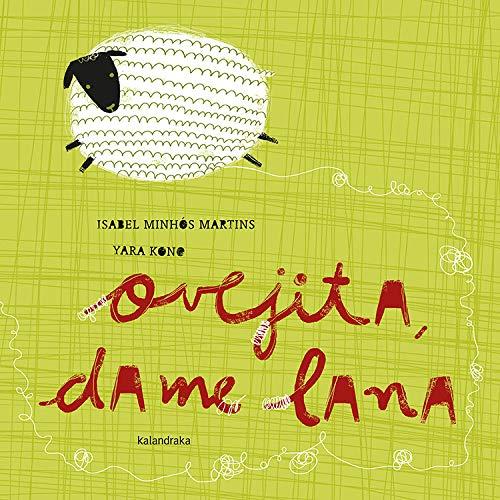 Ovejita, dame lana (libros para soñar)