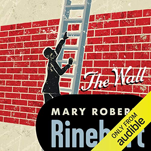 Wall Audiobook By Mary Roberts Rinehart cover art