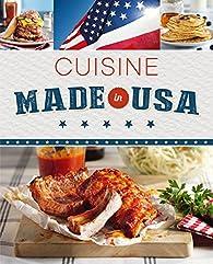 Cuisine made in USA par Nina Engels