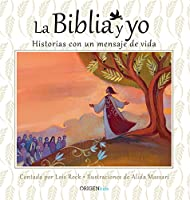 La Biblia y yo / The Bible and Me: Historias con un mensaje de vida