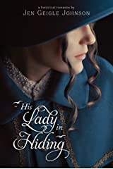 His Lady in Hiding Kindle Edition