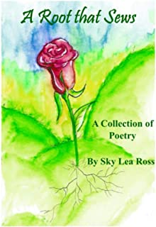 A Root that Sews: A Collection of Poetry