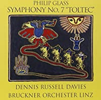 Glass: Symphony No.7 - Toltec by Philip Glass (2010-01-12)