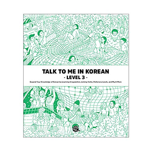 Talk to Me in Korean Level 3: Includes Downloadable Audio Files