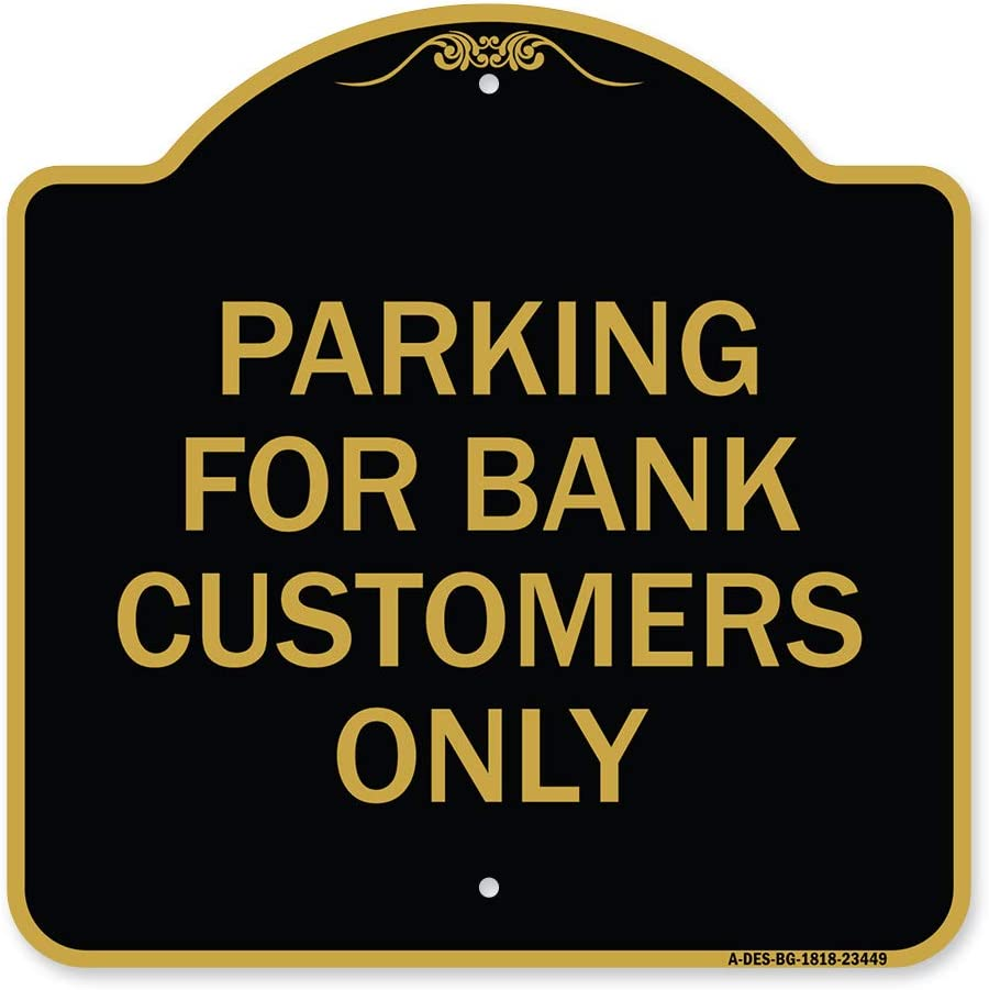 SignMission All items in the store Designer Series Sign - On Parking Customers for Bank Save money