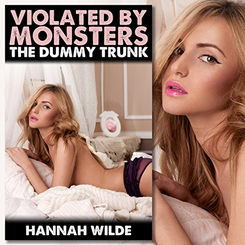 Violated by Monsters: The Dummy Trunk audiobook cover art