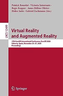 Virtual Reality and Augmented Reality: 17th EuroVR International Conference, EuroVR 2020, Valencia, Spain, November 25–27,...
