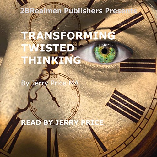 Transforming Twisted Thinking audiobook cover art