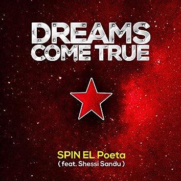 Dreams Come True (feat. Shesssi Sandu)