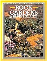 Beautiful Rock Gardens and Alpine Plants
