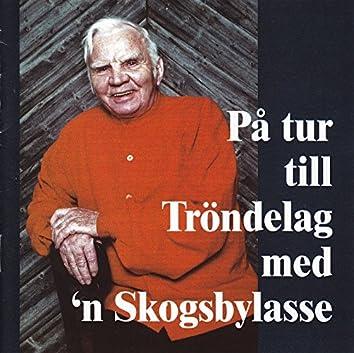 På tur till Tröndelag (feat. Kalle Garli & Gjermund og Einar Olav Larsen)