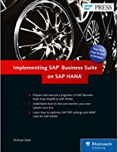 Implementing SAP Business Suite on SAP HANA (SAP ERP on SAP HANA) (SAP PRESS)