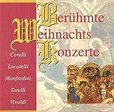 Beliebte Weihnachts Concertos - ideal für Benefizveranstaltung, gehobene Geschäftsbeschallung, Adventszeit