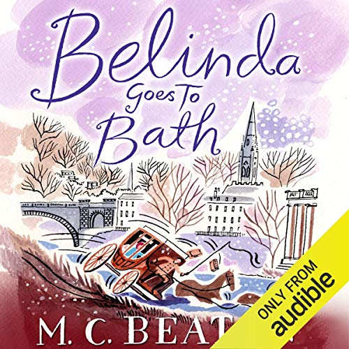 Belinda Goes to Bath Audiobook By M. C. Beaton cover art